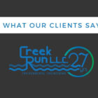 What our clients say about Creek Run